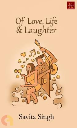 Of Love, Life & Laughter