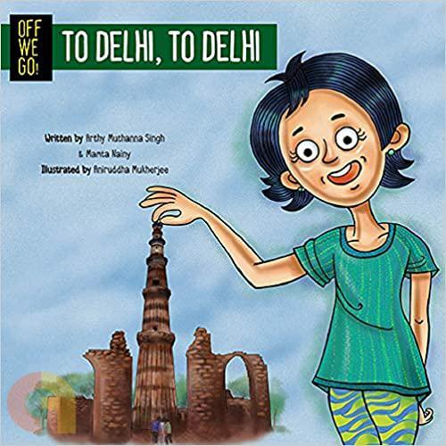 Off We Go! To Delhi, To Delhi