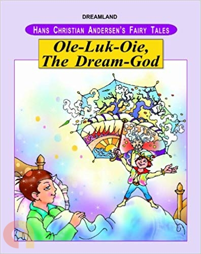 Ole-Luk-Oie - The Dream God (Hans Christian Andersen's Fairy Tales)