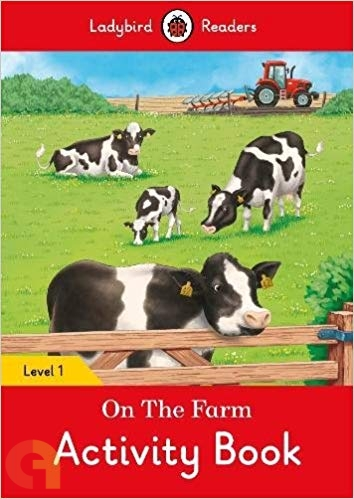 On the Farm Activity Book: Ladybird Readers - Level 1