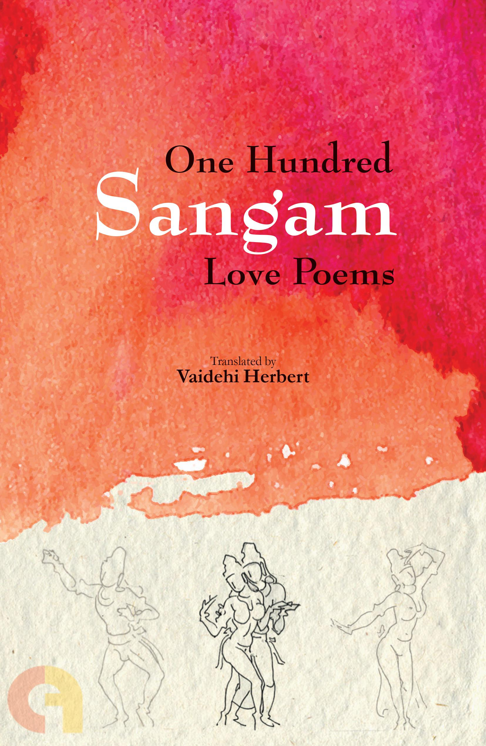 One Hundred Sangam Love Poems