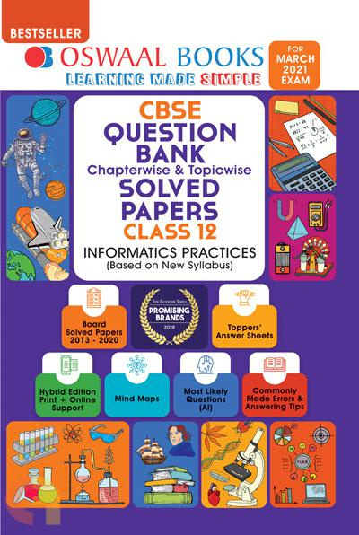 Oswaal CBSE Question Bank Class 12 Informatics Practice Book Chapterwise & Topicwise Includes Objective Types & MCQ's