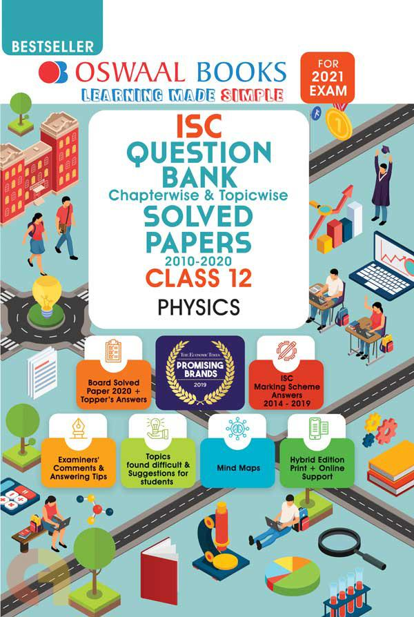 Oswaal ISC Question Bank Class 12 Physics Book Chapterwise & Topicwise