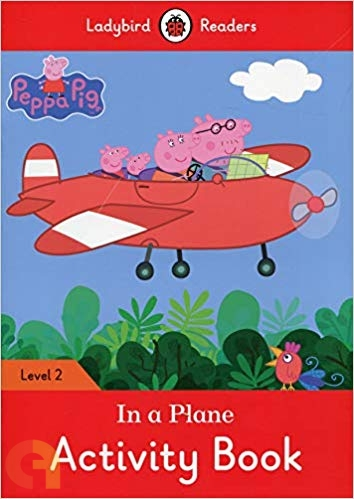 Peppa Pig: In a Plane Activity Book – Level 2
