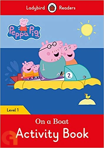 Peppa Pig: On a Boat Activity Book - Ladybird Readers - Level 1