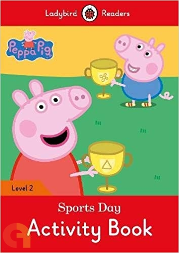 Peppa Pig: Sports Day Activity Book – Ladybird Readers - Level 2