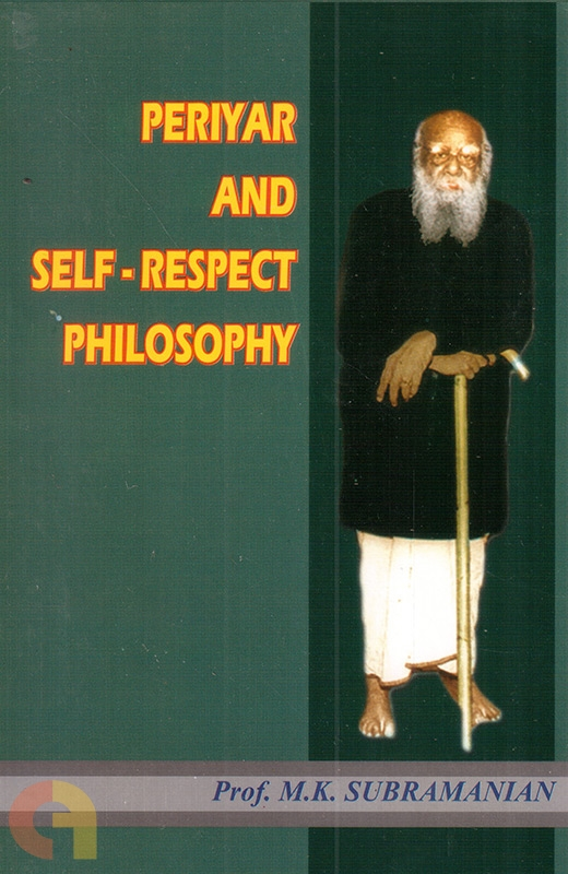 Periyar and Self-Respect Philosophy
