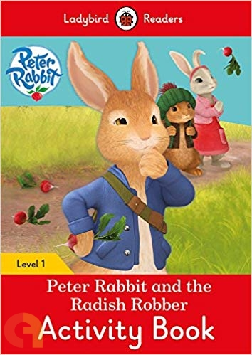 Peter Rabbit and the Radish Robber Activity Book - Ladybird Readers - Level 1