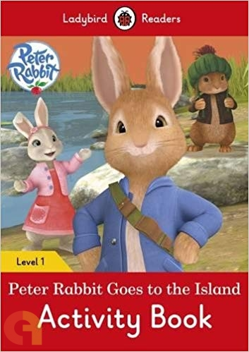 Peter Rabbit Goes to the Island: Activity Book - Ladybird Readers - Level 1