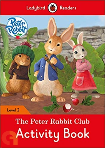 Peter Rabbit: The Peter Rabbit Club Activity Book - Ladybird Readers - Level 2