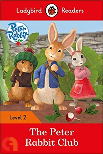 Peter Rabbit: The Peter Rabbit Club - Ladybird Readers - Level 2