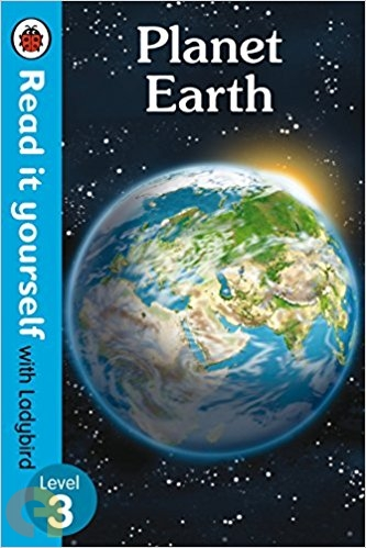 Planet Earth: Read It Yourself with Ladybird - Level 3
