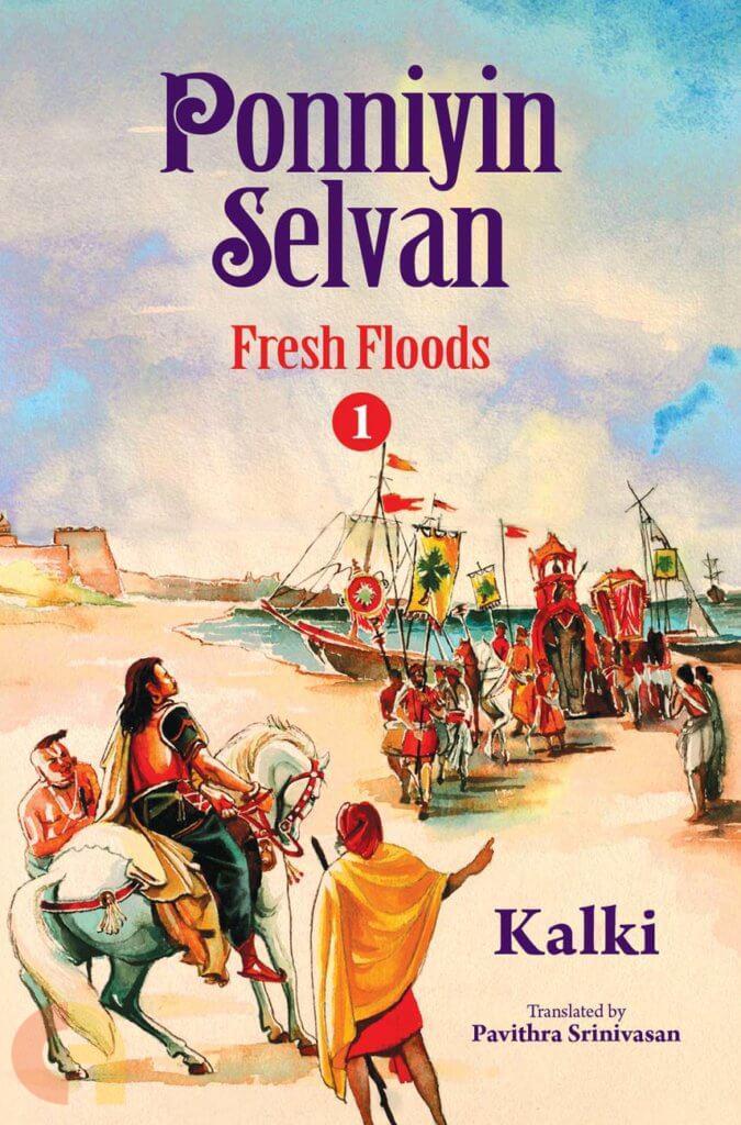 Ponniyin Selvan: Fresh Floods (Part 1)