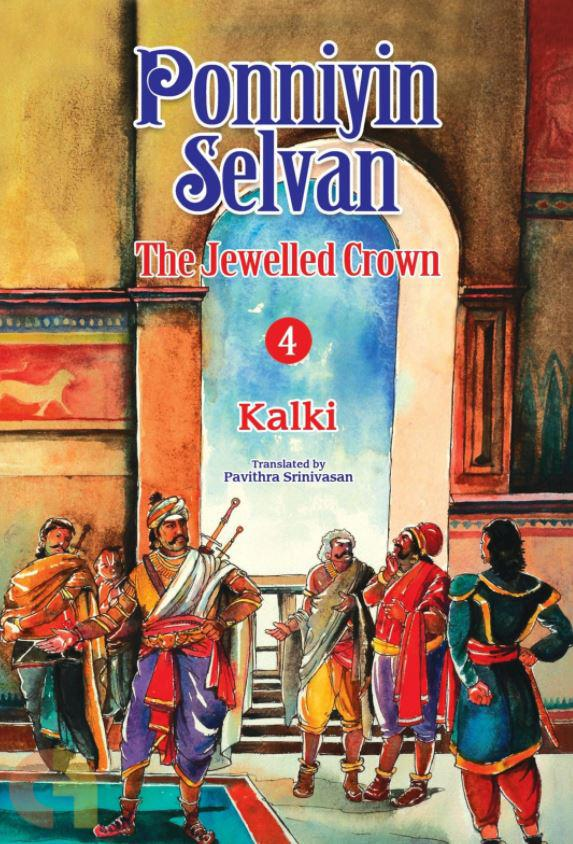 Ponniyin Selvan: The Jewelled Crown (Part 4)