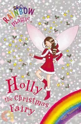 Rainbow Magic: Holly the Christmas Fairy