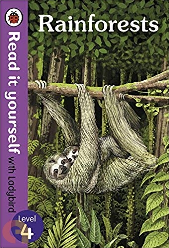 Rainforests: Read it yourself with Ladybird - Level 4