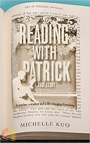 Reading With Patrick: A Teacher, a Student and a Life-Changing Friendship