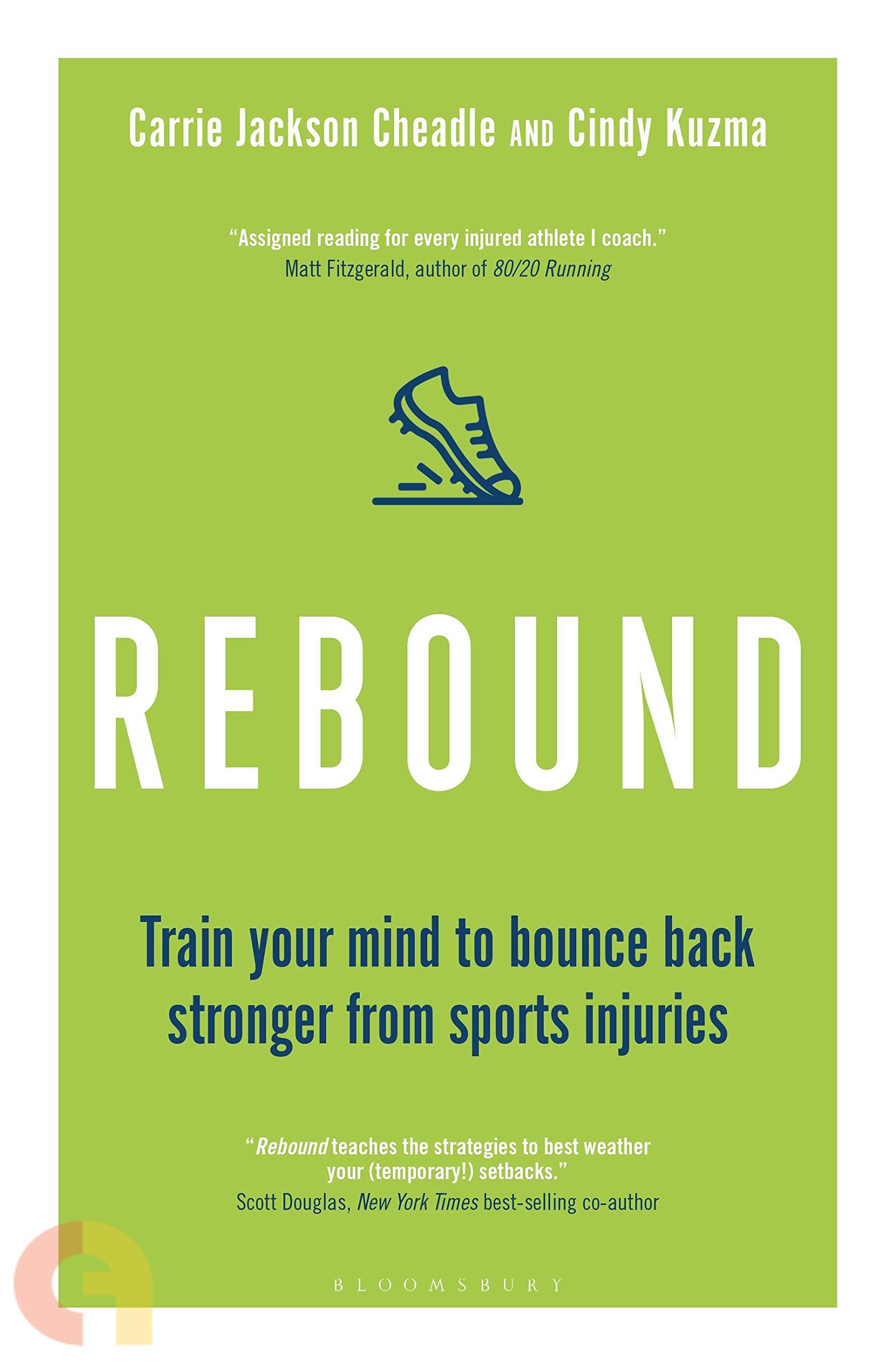 Rebound Training Your Mind To Bounce Back Stronger From Sports Injuries