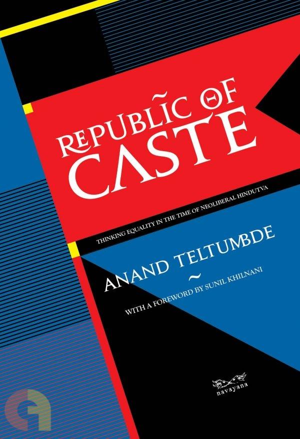 Republic of Caste