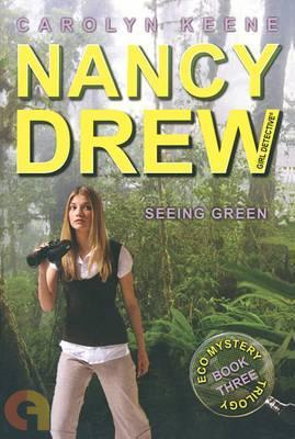 Seeing Green : Book Three in the Eco Mystery Trilogy