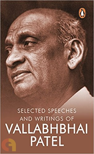 Selected speeches and writings of Vallabhbhai Patel