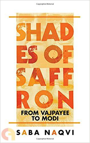 Shades of Saffron: From Vajpayee to Modi