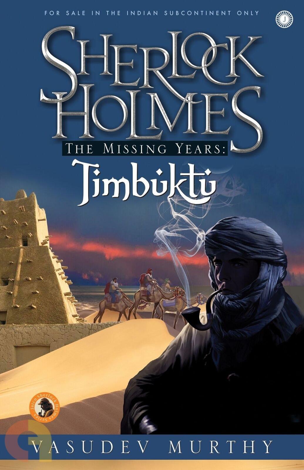 Sherlock Holmes The Missing Years: Timbuktu