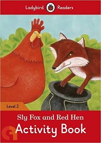 Sly Fox and Red Hen Activity Book: Ladybird Readers - Level 2