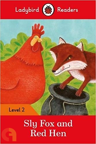 Sly Fox and Red Hen: Ladybird Readers - Level 2