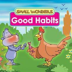 Small Wonders - Good Habits