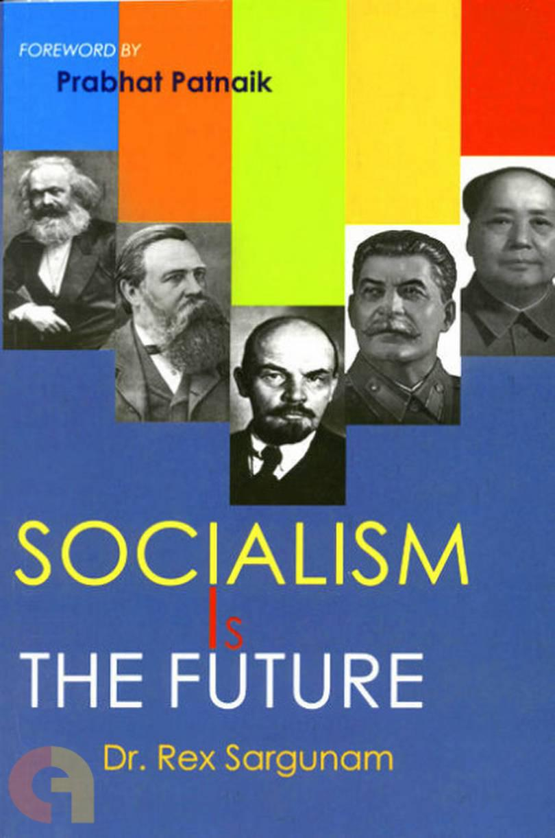 Socialism is The Future