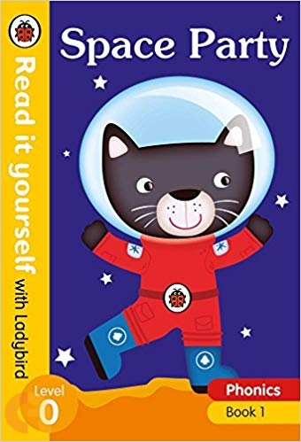 Space Party: Read it yourself with Ladybird - Level 0 (Phonics book - 1)