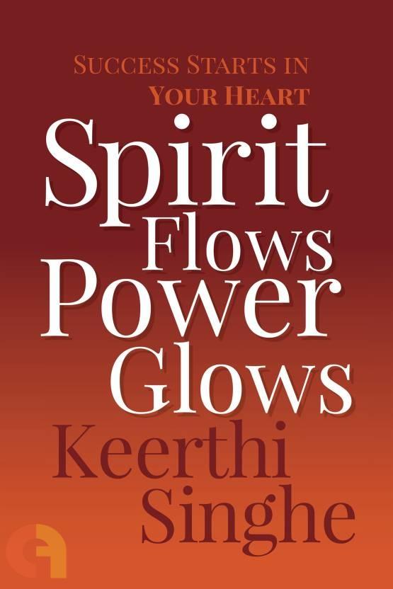 Spirit Flows Power Glows