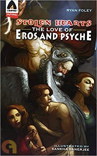 Stolen Hearts:The Love of Eros & Psyche