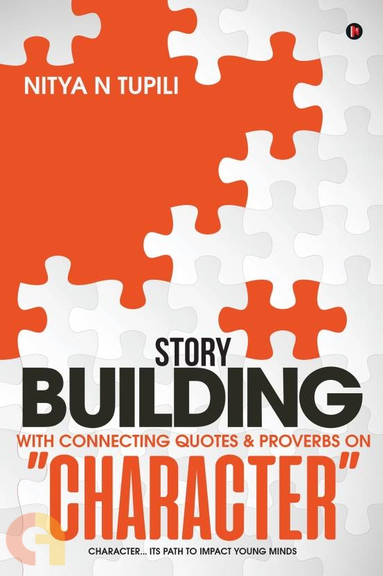 """Story Building with Connecting quotes & proverbs on """"CHARACTER"""""""