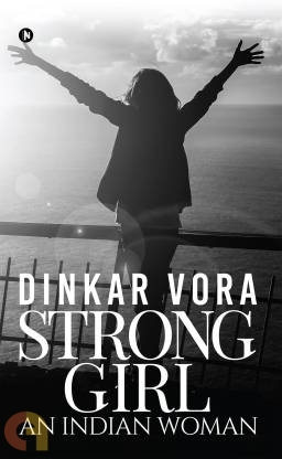 Strong Girl – An Indian Woman