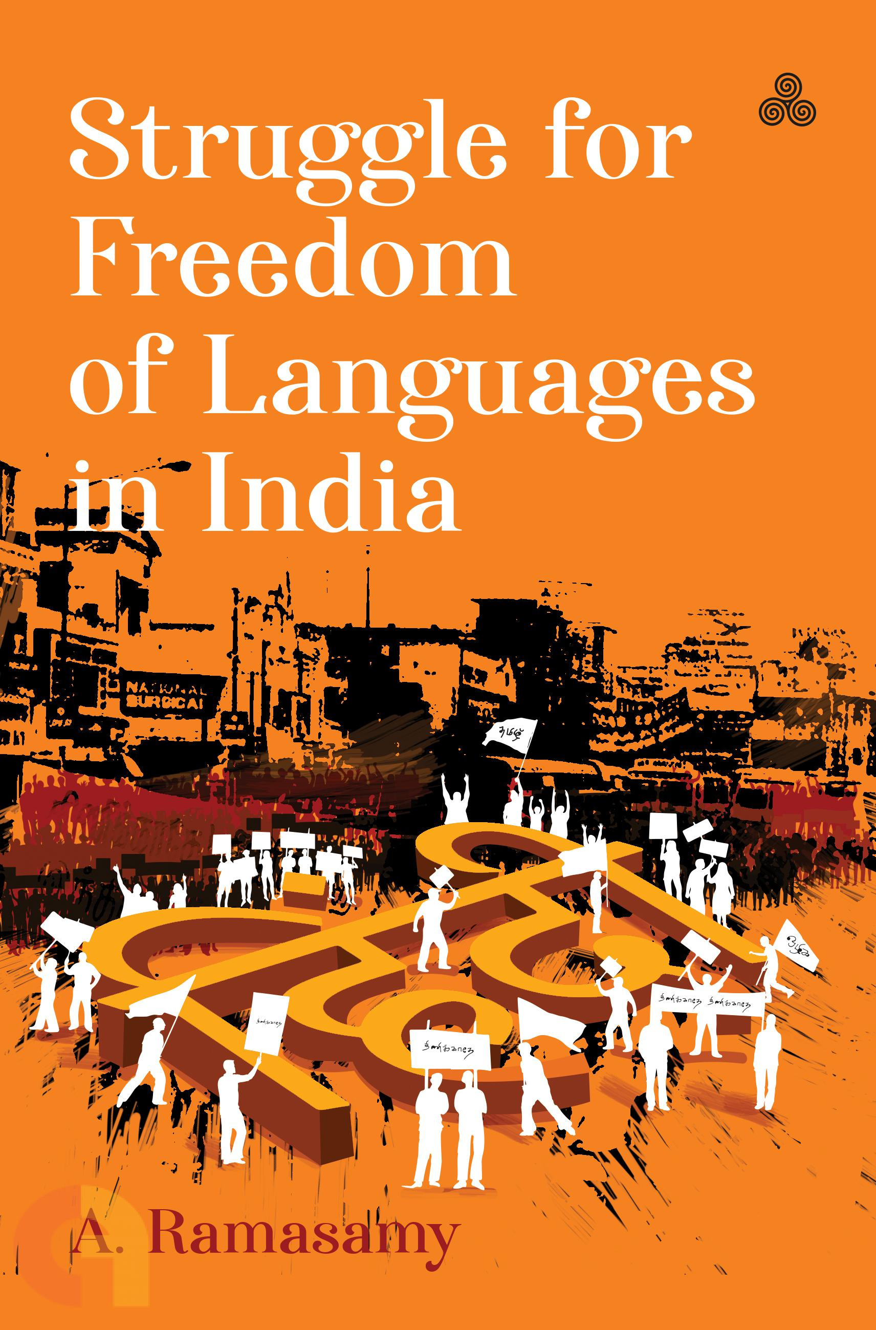 Struggle for Freedom of Languages in India
