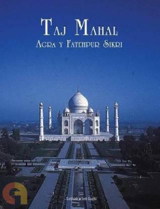 Taj Mahal: Agra y Fatehpur Sikri (spanish)
