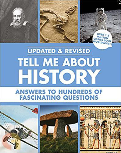 TELL ME ABOUT HISTORY