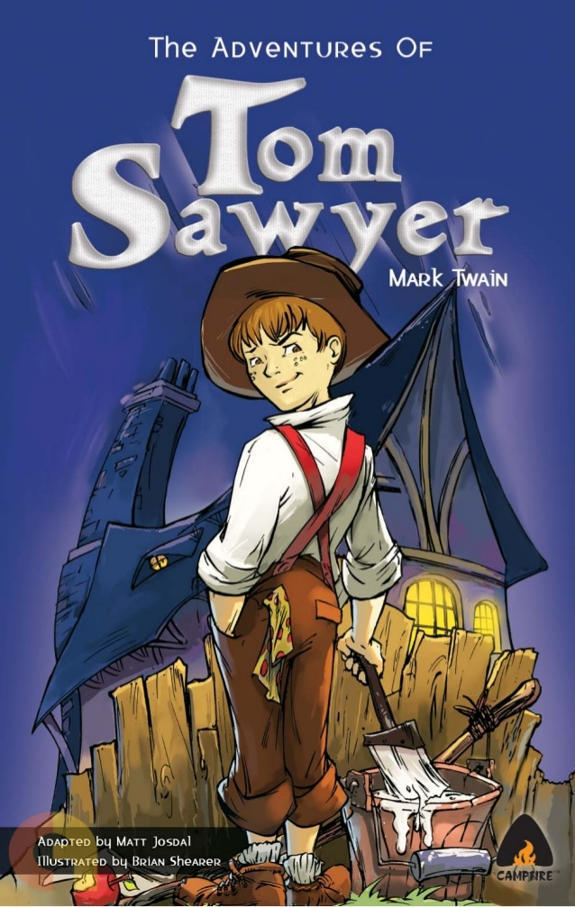 The Adventures of Tom Sawyer (Campfire Publications)