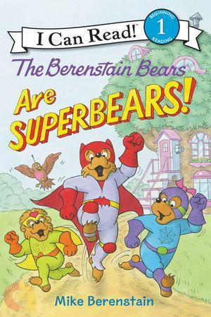 THE BERENSTAIN BEARS ARE SUPERBEARS! Level-1