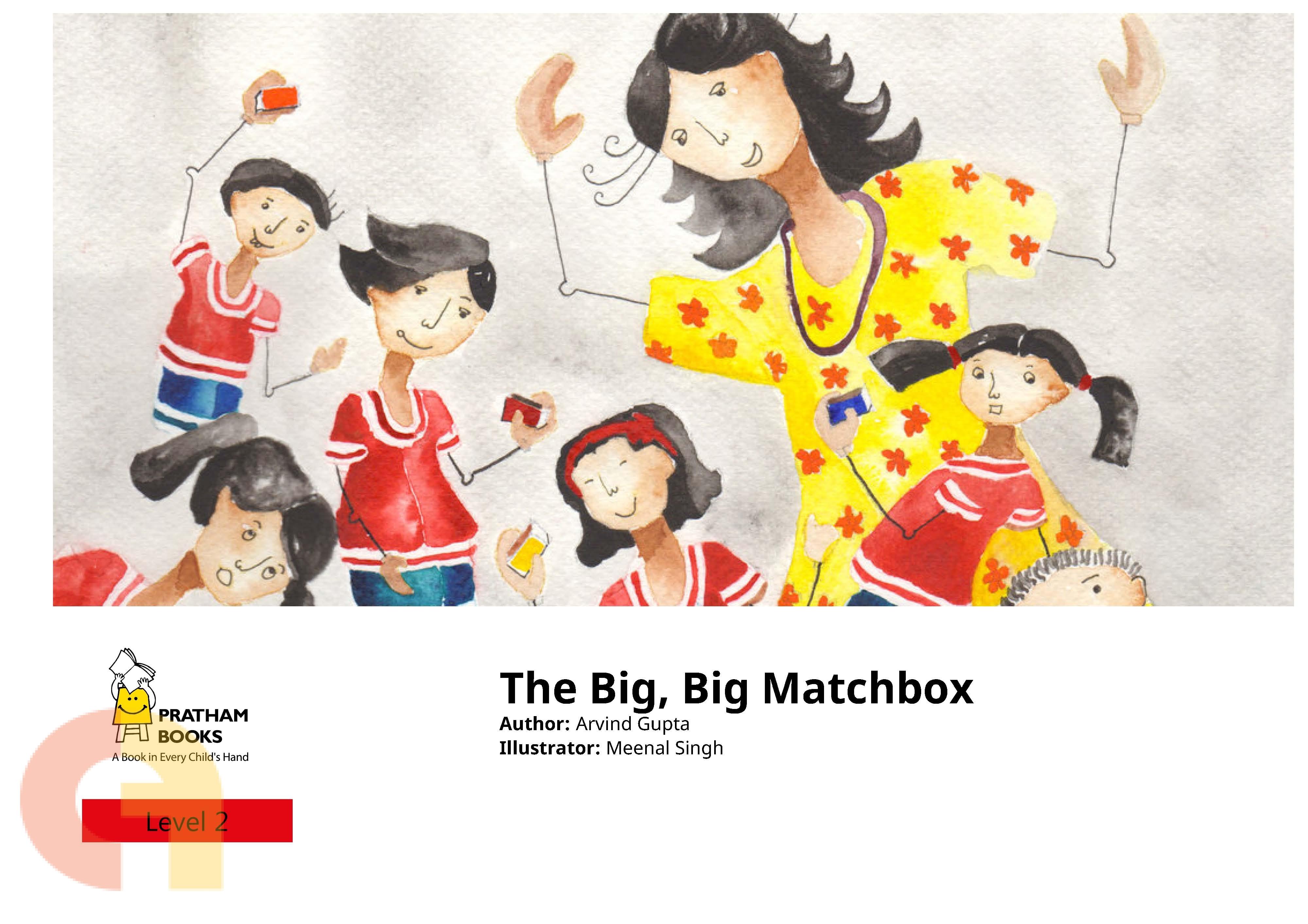 The Big, Big Matchbox - Pratham - Level 2