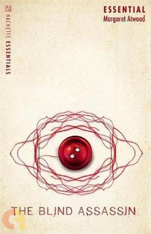 The Blind Assassin  (Hachette Essentials)