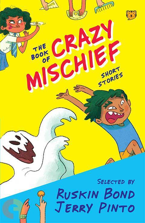 The Book Of Crazy Mischief: Short Stories