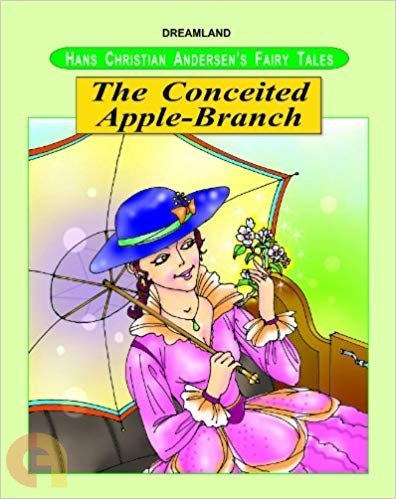 The Conceited Apple Branch - (Hans Christian Andersen's)