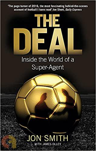 The Deal: Inside The World Of A Super-Agent