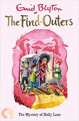 Mystery Series Book 11 The Mystery of Holly Lane(the Find Outers)
