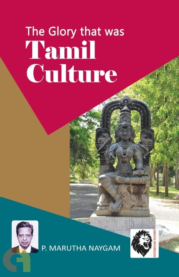 The Glory That was Tamil Culture
