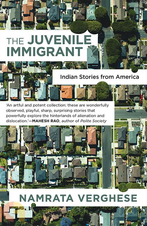 The Juvenile Immigrant: Indian Stories From America