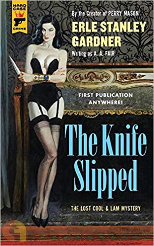 The Knife Slipped ( hard Case Crime)